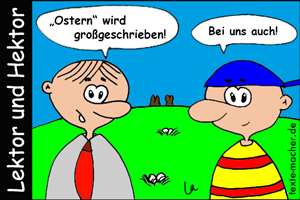 Lektor und Hektor - Ostern